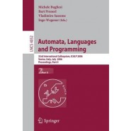 Automata, Languages and Programming :33rd International Colloquium, ICALP 2006, Venice, Italy, July 10-14, 2006, Proceedings, Part II