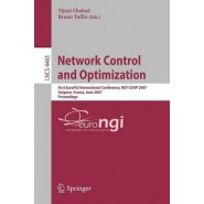Network Control and Optimization :First EuroFGI International Conference, NET-COOP 2007, Avignon, France, June 5-7, 2007, Proceedings