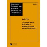 Soziale Netzwerke Im Internet - Eine Gefahr Fuer Das Persoenlichkeitsrecht?