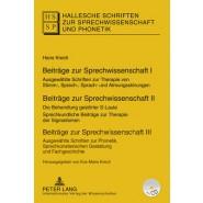 Beitraege Zur Sprechwissenschaft I-III :Ausgewaehlte Schriften Zur Therapie Von Stimm-, Sprech-, Sprach- Und Atmungsstoerungen