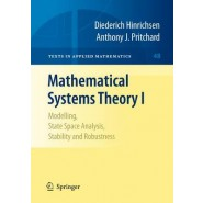 Mathematical Systems Theory I :Modelling, State Space Analysis, Stability and Robustness