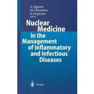 Nuclear Medicine in the Management of Inflammatory and Infectious Diseases