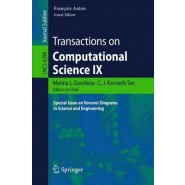 Transactions on Computational Science IX :Special Issue on Voronoi Diagrams in Science and Engineering
