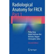 Radiological Anatomy for FRCR Part 1