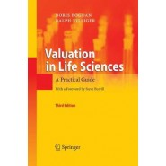 Valuation in Life Sciences :A Practical Guide