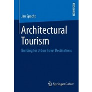 Architectural Tourism :Building for Urban Travel Destinations