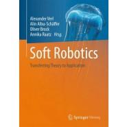 Soft Robotics :Transferring Theory to Application