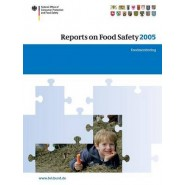 Reports on Food Safety 2005 :Food Monitoring