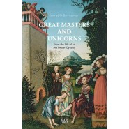 Great Masters and Unicorns :The Story of an Art Dealer Dynasty