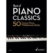 Best of Piano Classics :50 Famous Pieces