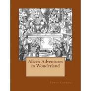 Alice's Adventures in Wonderland :The Original Edition of 1865