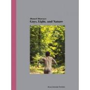 Guys, Light and Nature :Bruno Gmuender Portfolio