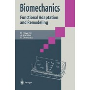 Biomechanics :Functional Adaption and Remodeling