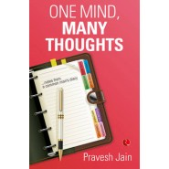 One Mind, Many Thoughts :Notes from a Common Mans Diary