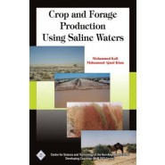 Crop and Forage Production Using Saline Waters/Nam S&T Centre