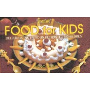 Food for Kids :Delicious Nutritious Recipes for Children