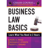 Business Law Basics :Learn What You Need in 2 Hours