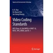 Video coding standards :AVS China, H.264/MPEG-4 PART 10, HEVC, VP6, DIRAC and VC-1