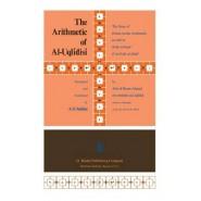 The Arithmetic of al-Uqlidisi :The Story of Hindu-Arabic Arithmetic as Told in Kitab al-Fusul Fi al-Hisab al-Hindi