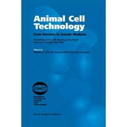 Animal Cell Technology :From Vaccines to Genetic Medicine