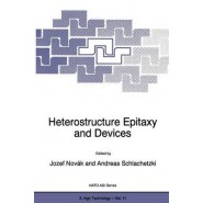 Heterostructure Epitaxy and Devices