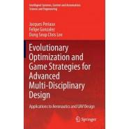 Evolutionary Optimization and Game Strategies for Advanced Multi-Disciplinary Design :Applications to Aeronautics and Uav Design