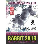 FORTUNE & FENG SHUI 2018 : RABBIT