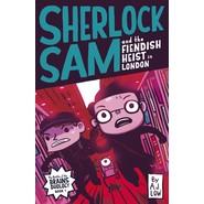 SHERLOCK SAM & FIENDISH HEIST IN LONDON