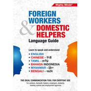 FOREIGN WORKERS & DOMESTIC HELPERS GUIDE