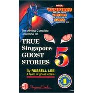 TRUE SINGAPORE GHOST STORIES 5