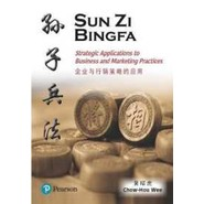 Sun Zi Bing Fa: Strategic Applications to Business and Marketing Practices