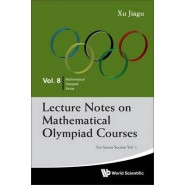 Lecture Notes On Mathematical Olympiad Courses: For Senior Section (In 2 Volumes)