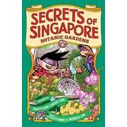 SECRETS OF SINGAPORE 3:BOTANIC GARDENS