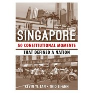 SINGAPORE: 50 CONSTITUTIONAL MOMENTS