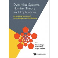 Dynamical Systems, Number Theory and Applications: A Festschrift in Honor of Armin Leutbechers 80th Birthday