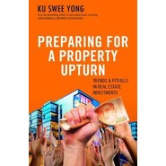 Preparing for a Property Upturn :Trends and Pitfalls in Real Estate Investments