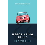 NEGOTIATING SKILLS FOR VIRGINS