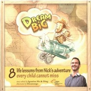 DREAM BIG : 8 LIFE ADVENTURE STORIES