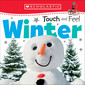 Touch and Feel Winter (Scholastic Early Learners: First Steps)