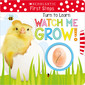 Turn to Learn Watch Me Grow!: A Book of Life Cycles (Scholastic Early Learners)