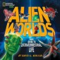 Alien Worlds :Your Guide to Extraterrestrial Life